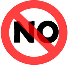 "Image of the word ""No"" with a red line through it"